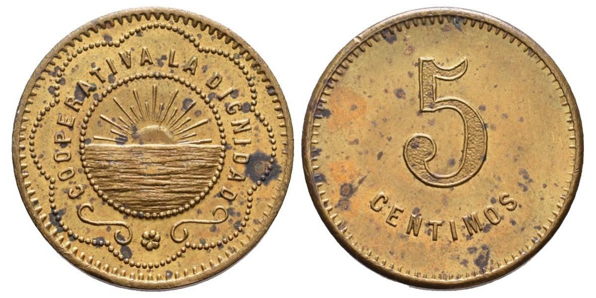La Dignidad. 5 céntimos. S.F